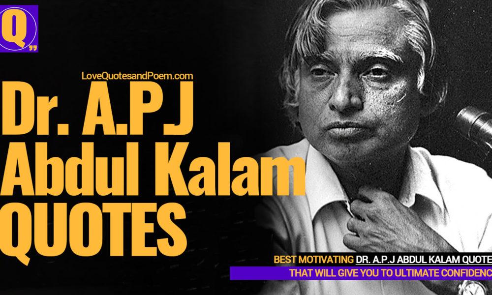 21 APJ Abdul Kalam Quotes - The Missile Man - Powerful Quote