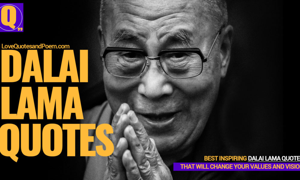 21 Powerful Dalai Lama Quotes That Will Change Your Vision