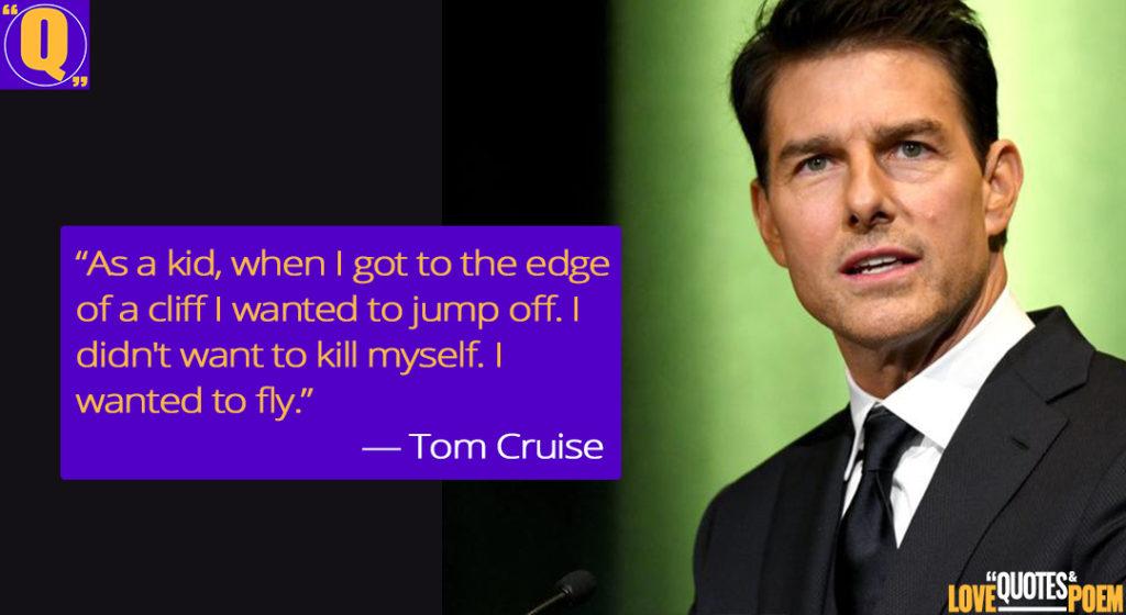 Tom-Cruise-Quotes