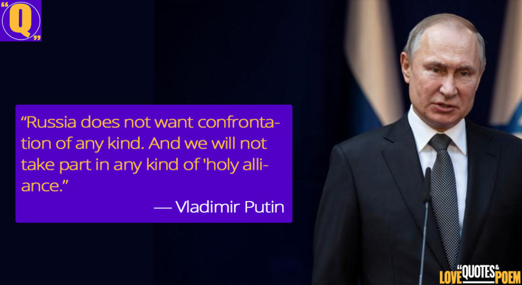 12 Vladimir Putin Quotes Powerful Russian Prime Minister