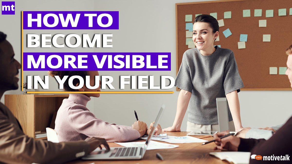 How-To-Become-More-Visible-In-Your-Field