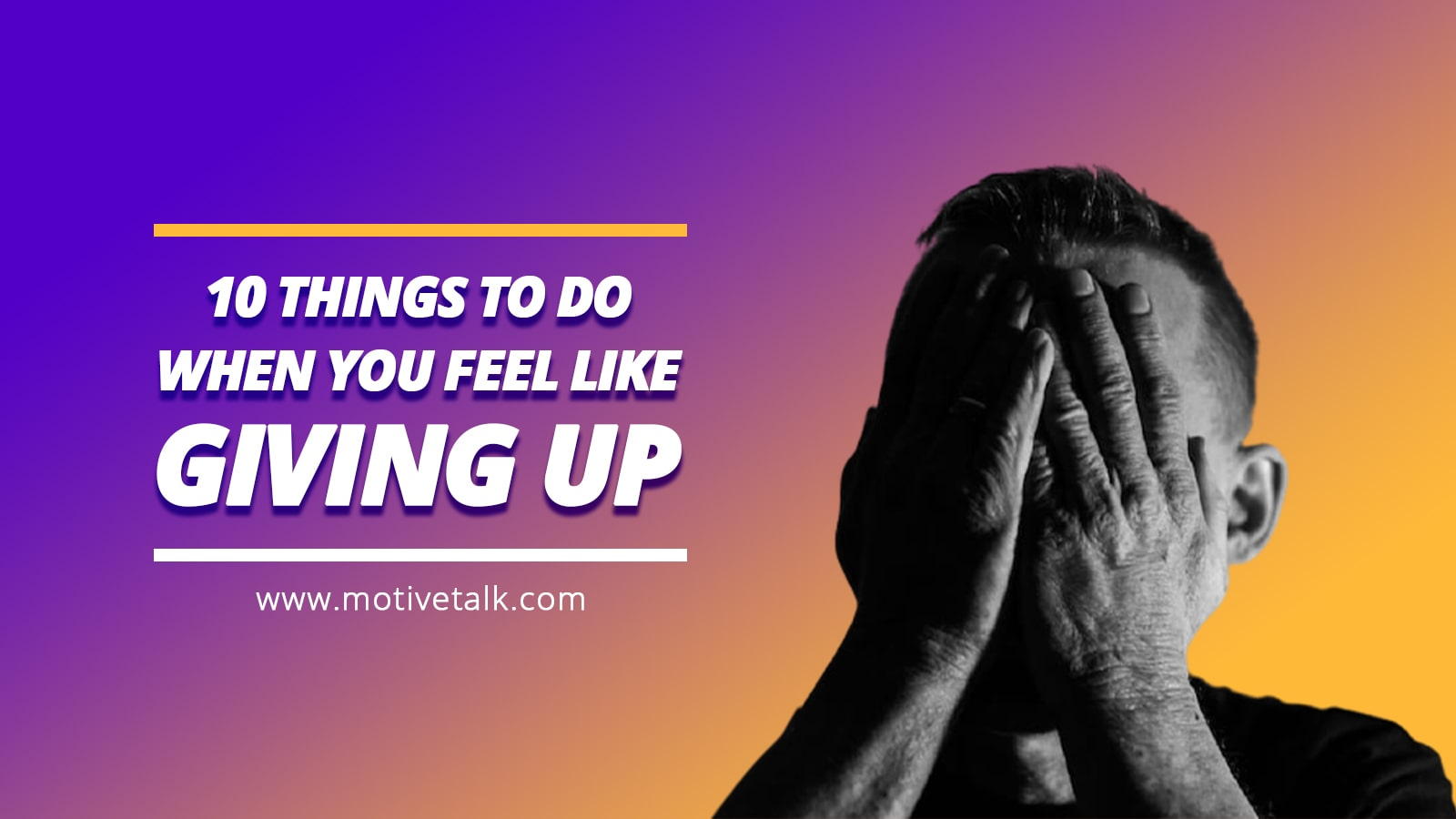 Things-To-Do-When-You-Are-Giving-Up
