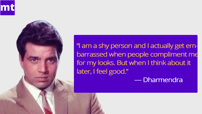 Dharmendra-Quotes
