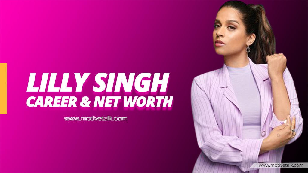 Lilly-Singh-Net-Worth