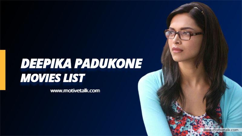 Deepika-Padukone-Movies-List