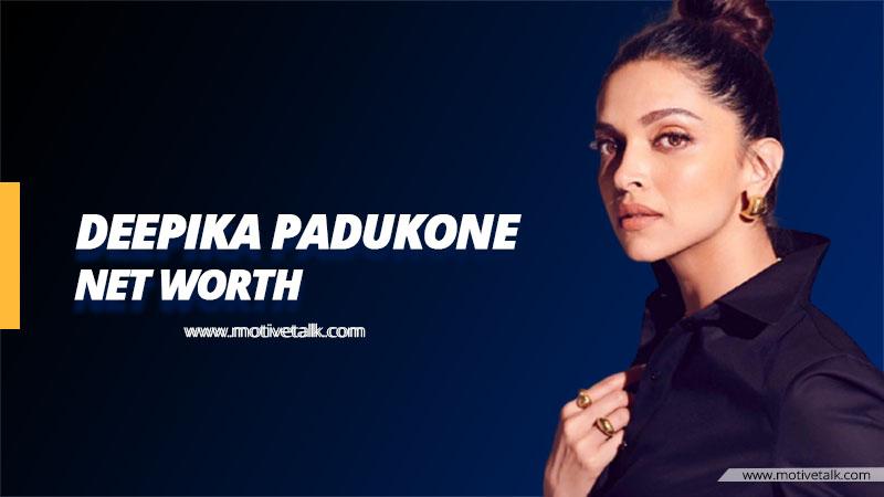 Deepika-Padukone-Net-Worth