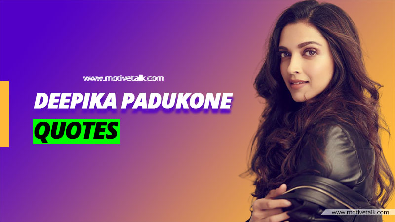 Deepika-Padukone-Quotes
