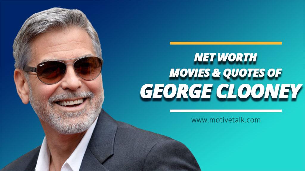 George-Clooney-Net-Worth