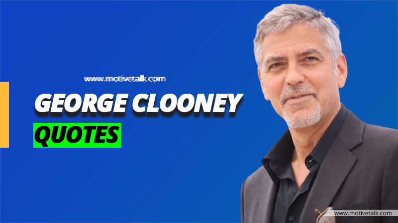 George-Clooney-Quotes